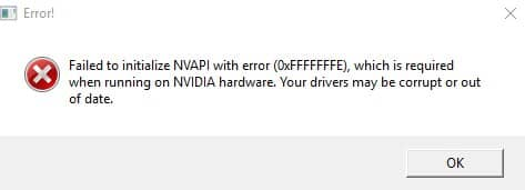 Failed to initialize NVAPI with error 0XFFFFFFFE